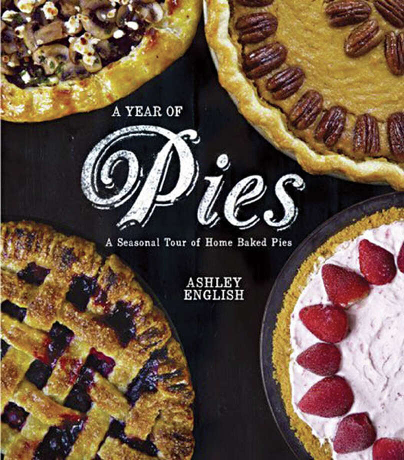 Get cooking Get ready to hunker down in cold, blustery weather with a big slice of pie. With gorgeous photos and step-by-step instructions, you'll be a pro before the first snowflake flies. A Year of Pies: A Seasonal Tour of Home Baked Pies by Ashley English; about $19.95 in bookstores and on  Amazon.com. Photo: Courtesy Amazon.com