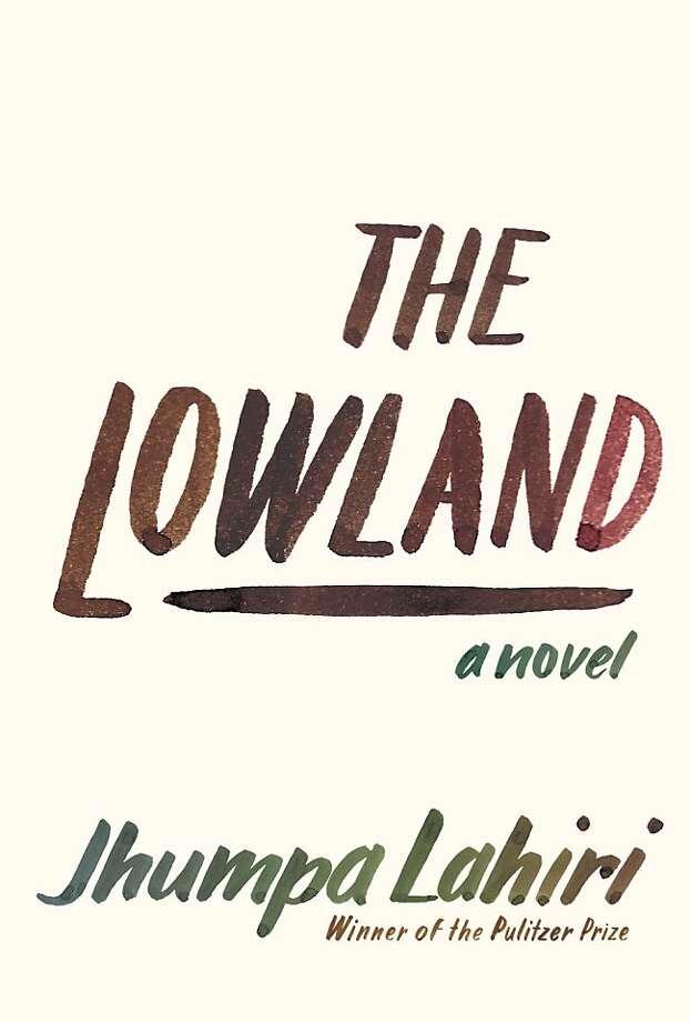 The Lowland, by Jhumpa Lahiri Photo: Knopf