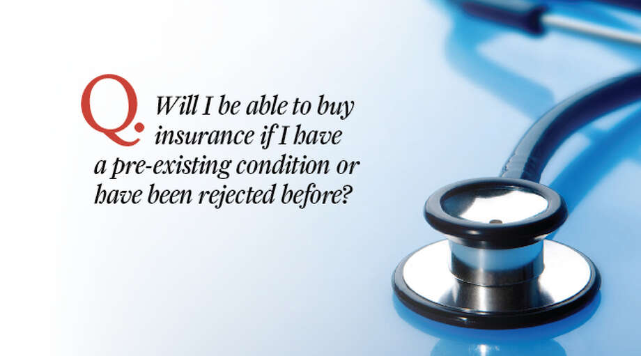 Answer: Yes. No one can be rejected from the marketplace because of a pre-existing condition.