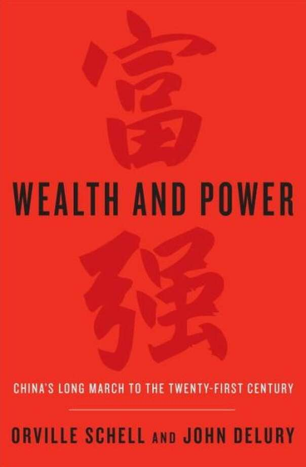 """Wealth and Power,"" co-authored by Orville Schell. Photo: Xx"