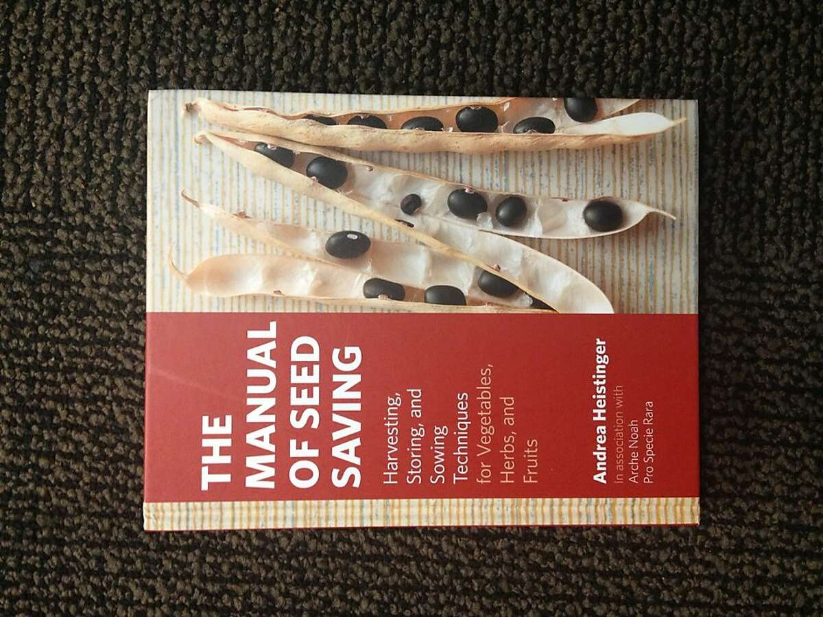 """""""The Manual of Seed Saving,"""" by Andrewa Heistinger."""