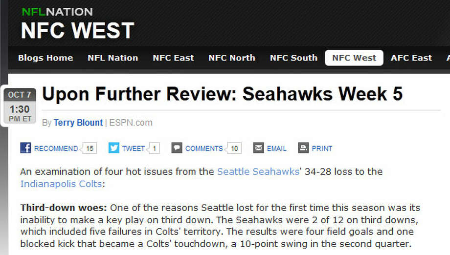 """ESPN's Terry BlountTerry Blount, who covers the Seahawks for ESPN.com, whittled Seattle's problems Sunday down to three: converting just two of 12 third-downs, poor clock management and, most of all, an uncharacteristically leaky defense. """"The defense overall did a good job against Luck,"""" Blount wrote, """"until it needed to make a stop in the fourth quarter."""" Photo: Screenshot, ESPN.com"""