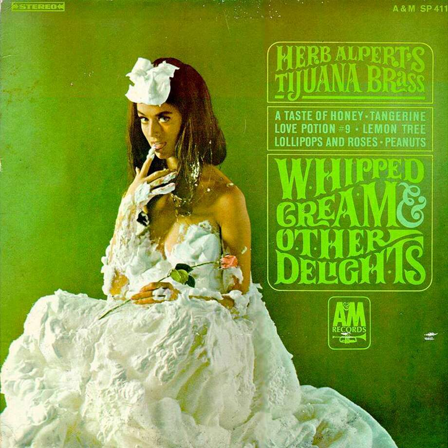Herb Alpert's Tijuana Brass, 'Whipped Cream and Other Delights': This was the LP your grandpa kept under his mattress. Photo: A&M