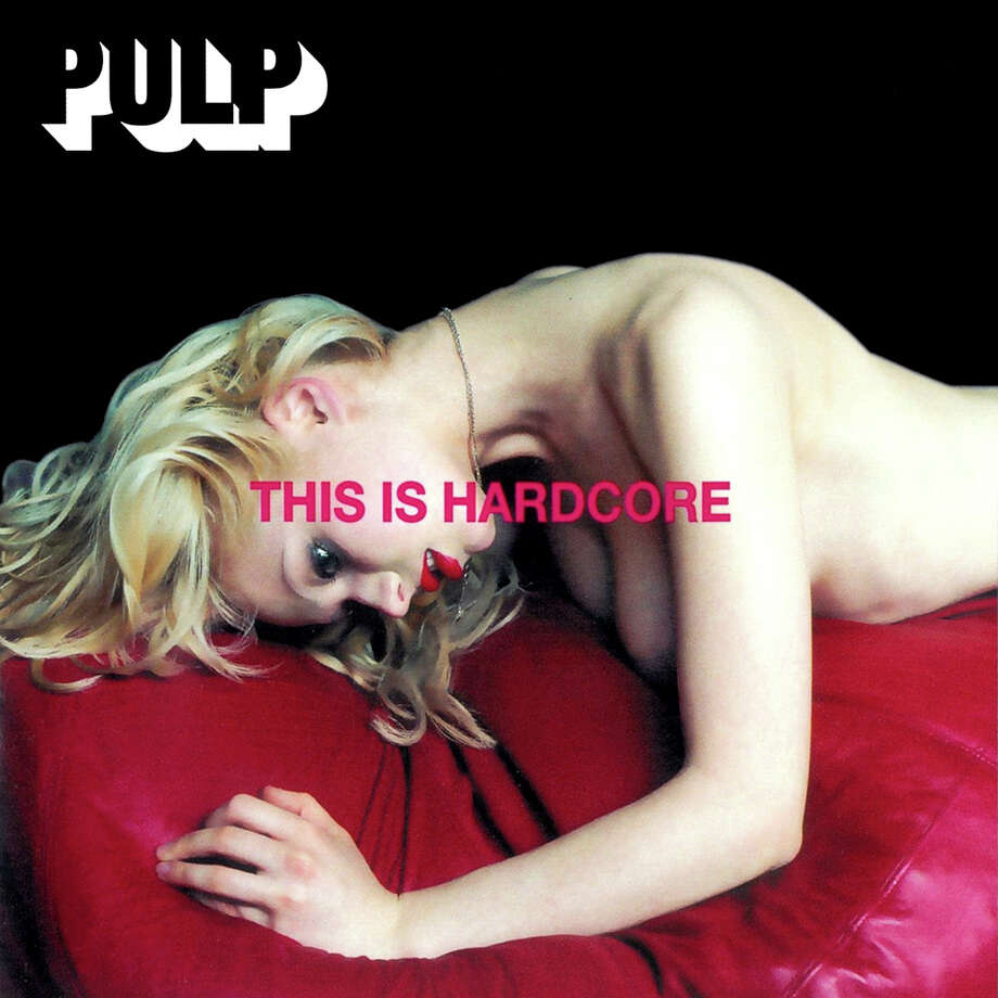 Pulp, 'This Is Hardcore': Truth. Photo: Island