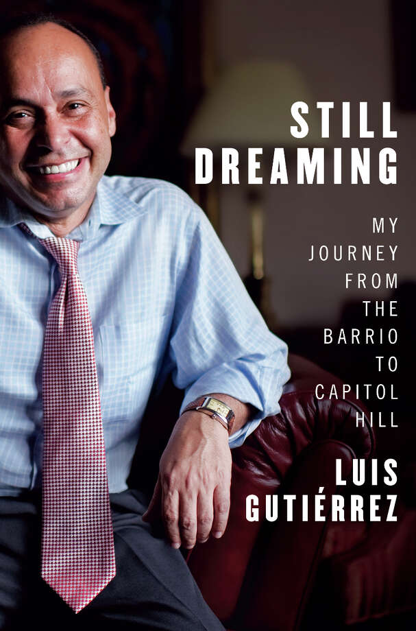 "Luis Gutierrez will be in Albany to read from ""Still Dreaming"" (W.W. Norton, October 7, 2013), on Friday, as part of the New York State Writers Institute visiting writers series. (Courtesy W.W. Norton)"