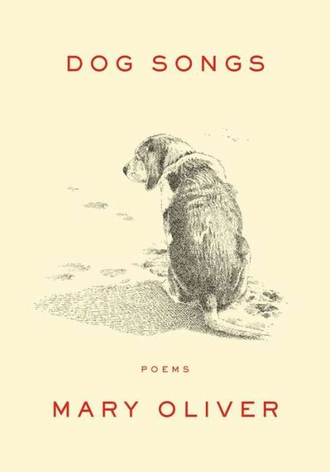 """Dog Songs: Poems"" by Mary Oliver Photo: Xx"