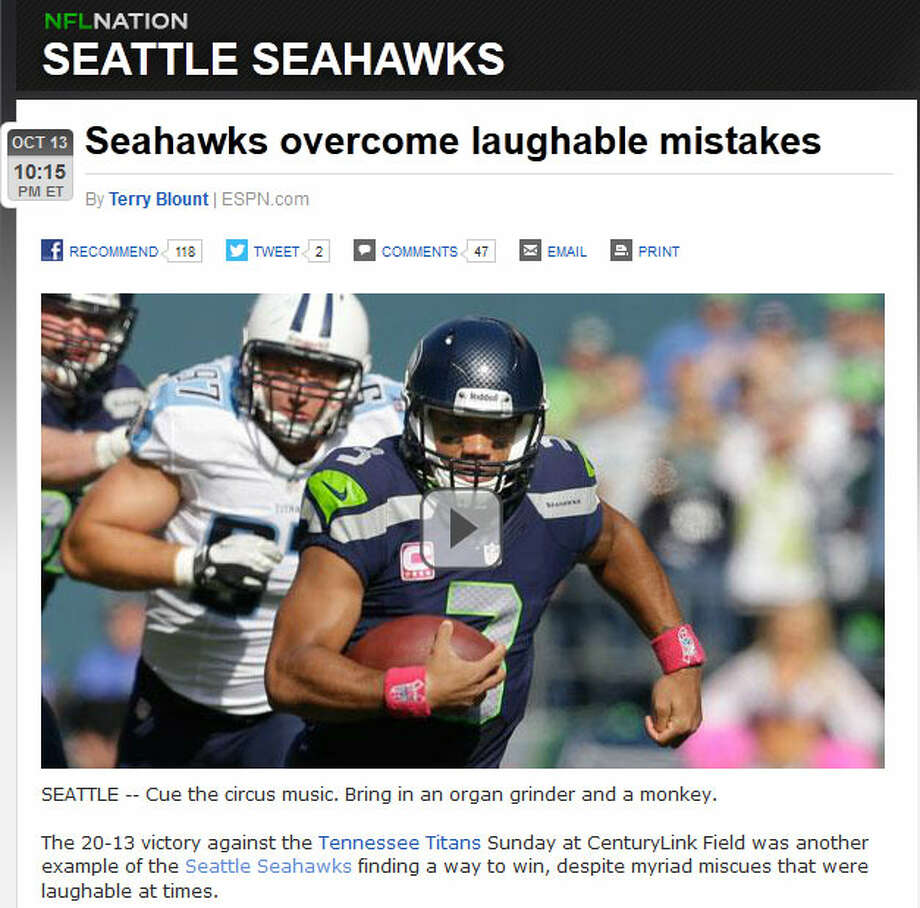 """ESPN's Terry Blount (again)""""Cue the circus music. Bring in an organ grinder and a monkey,"""" Blount also wrote about the Seahawks' victory. The game was """"another example of the Seattle Seahawks finding a way to win, despite myriad miscues that were laughable at times,"""" he wrote. Photo: Screenshot, ESPN.com"""