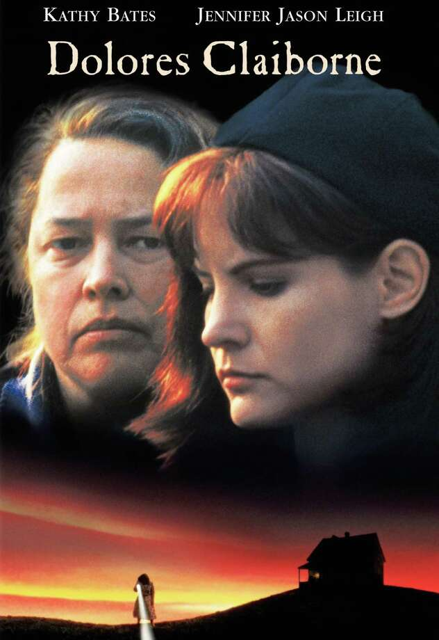 "82% Fresh: Dolores Claiborne, 1995Kathy Bates and Jennifer Jason Leigh star as a mother and daughter with a troubled relationship, with a murderous past in ""Dolores Claiborne."" Photo: Contributed Photo"