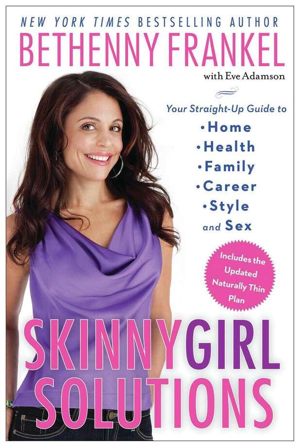 """""""Skinnygirl Solutions."""" Bethenny Frankel"""