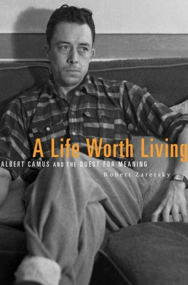"""""""A Life Worth Living: Albert Camus and the Quest for Meaning,"""" by Robert Zaretsky Photo: Xx"""