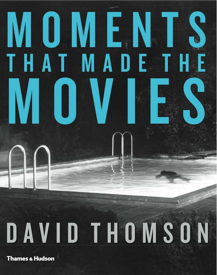 Moments That Made the Movies, by David Thomson Photo: Thames And Hudson