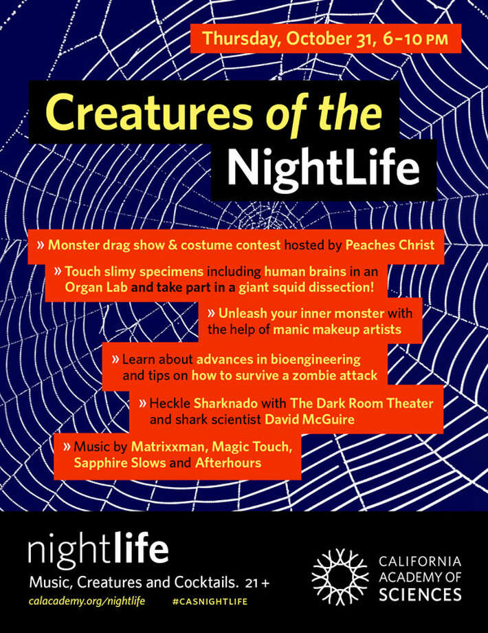 Creatures of the NightLife: The Academy of Sciences' weekly Nightlife Party partners with the Bay Area Science Festival for an evening of Halloween fun. Learn the science behind werewolves, vampires and zombies; catch a drag show hosted by Peaches Christ and learn how to survive a zombie attack, courtesy of UCSF's Joseph Chen. Tickets: $10-$12. 6-10 p.m. at the California Academy of Sciences. (415) 379-8000. More information at www.calacademy.org. Photo: California Academy Of Sciences