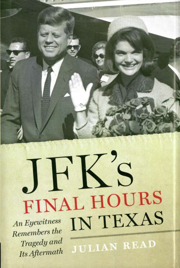 JFK'S Final Hours in Texas Julian Read Author Photo: Julian Read