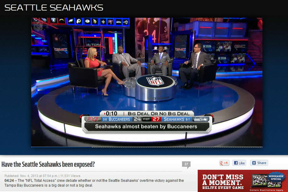 "NFL Network  On the NFL Network, the crew of ""NFL Total Access"" wondered whether the Seahawks have been exposed. Was Seattle's performance against Tampa Bay, especially following the narrow Rams victory, a big deal or not? ""'Almost' only counts in horseshoes, hand grenades and bocce ball,"" TV host and former NFLer Warren Sapp said on the show. ""Sometimes when Mickey Mouse comes to town, you play like Mickey Mouse. No big deal for me."" Photo: Screenshot, NFL.com"