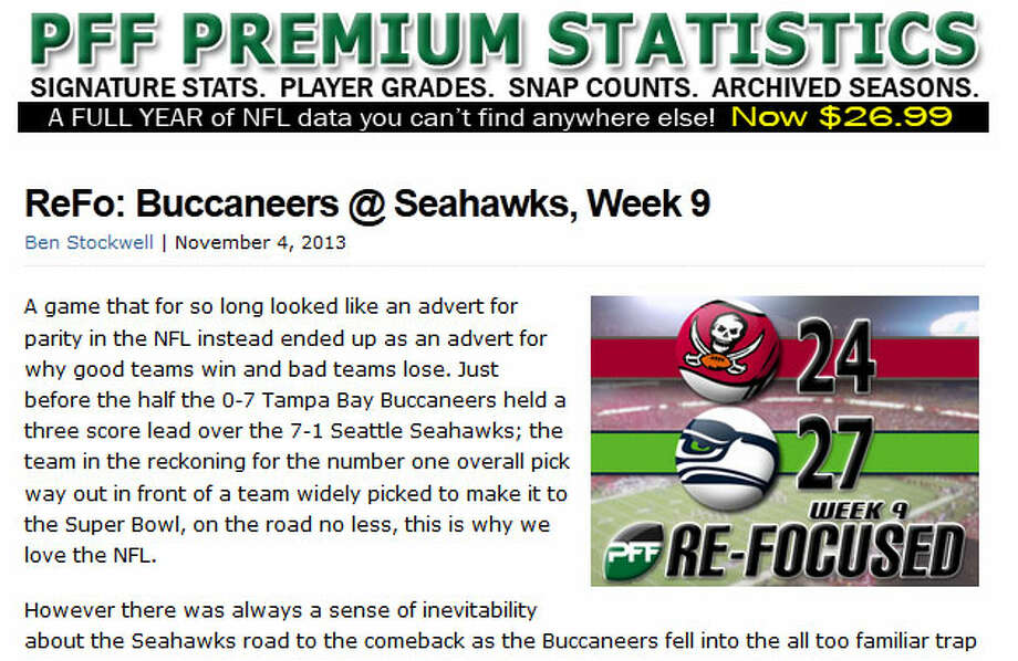 "Pro Football Focus  In his weekly analysis for Pro Football Focus, Ben Stockwell wrote that it seemed inevitable the Seahawks would end up winning Sunday, but they need to start stronger against better opponents. ""A game that for so long looked like an advert for parity in the NFL instead ended up as an advert for why good teams win and bad teams lose,"" Stockwell wrote. ""This is why we love the NFL."" Photo: Screenshot, ProFootballFocus.com"