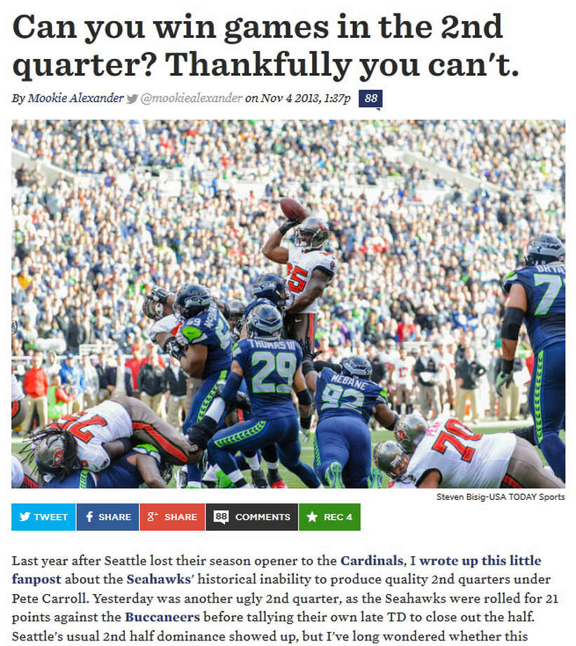 "SB Nation's Field GullsOn SBNation's Field Gulls blog about the Seahawks, writer Mookie Alexander displayed his analysis of Seattle's games during the Pete Carroll era and found that the Hawks have mostly struggled in the second quarter -- as they did Sunday when they gave up 21 points to the Bucs. ""With the exception of 2011, the Seahawks have given up most of their points in the 2nd quarter, and they've allowed over half of their points this year in the 2nd,"" Alexander wrote. ""To look on the plus side, these numbers absolutely back up the already obvious statement that the Seahawks play much better football in the 2nd half."" Photo: Screenshot, FieldGulls.com"
