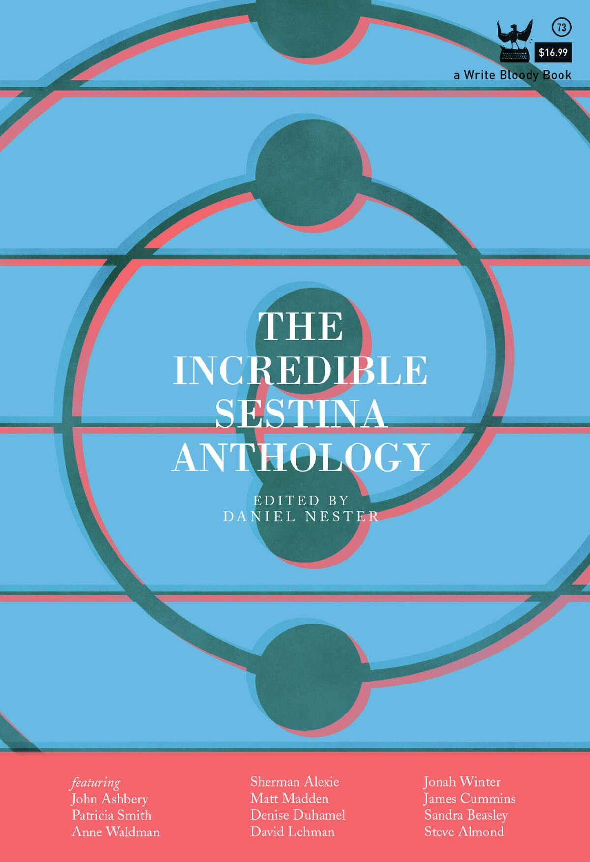 """""""The Incredible Sestina Anthology"""" from Daniel Nester. (Daniel Nester)"""