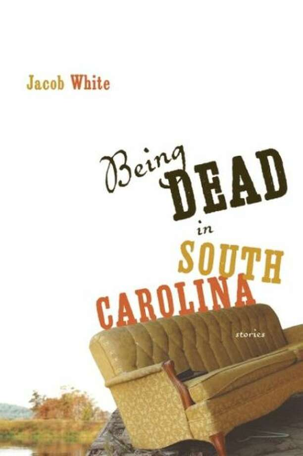 """Being Dead in South Carolina,"" by Jacob White Photo: Xx"