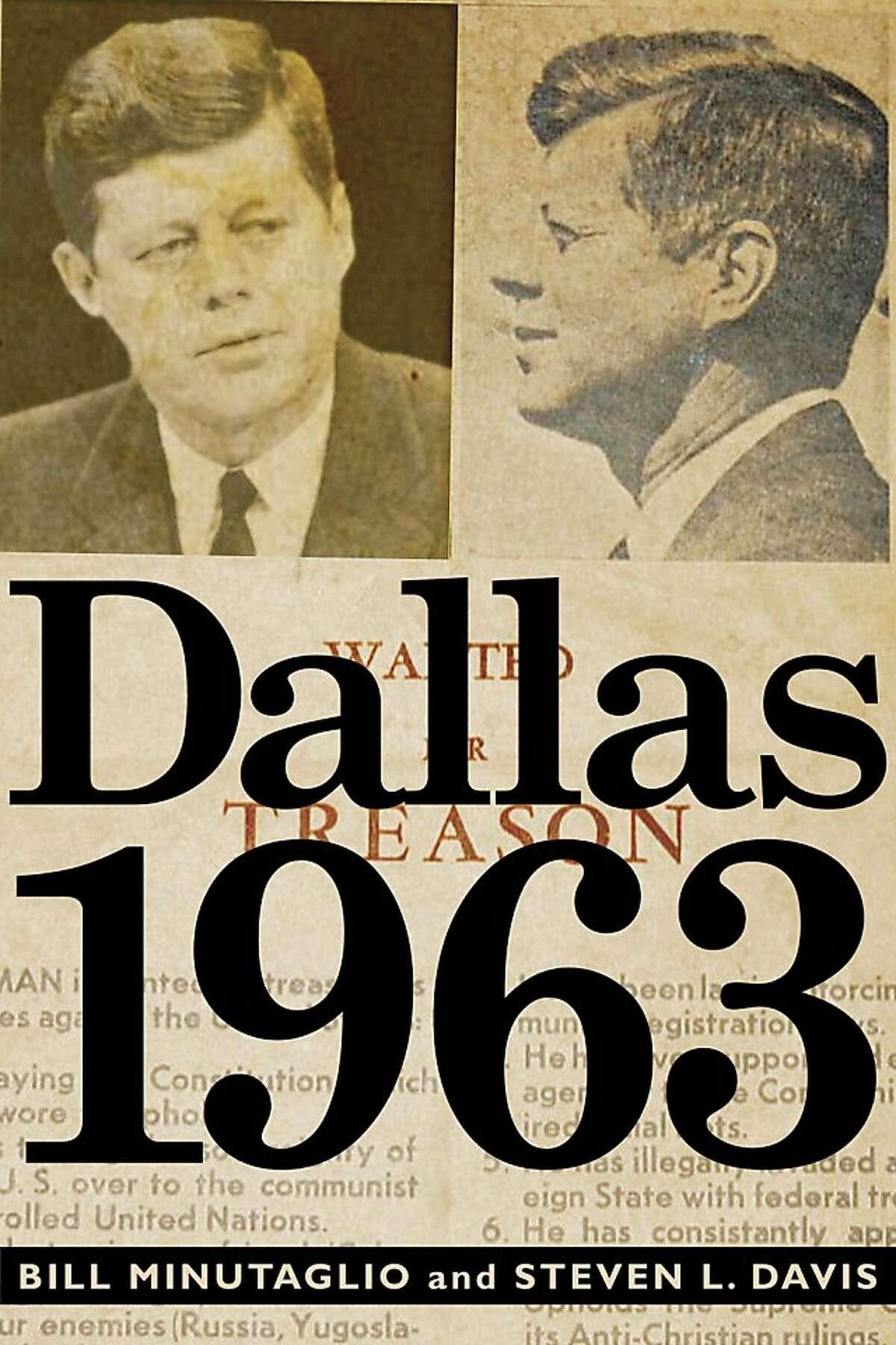 Dallas 1963, by Bill Minutaglio and Steven L. Davis