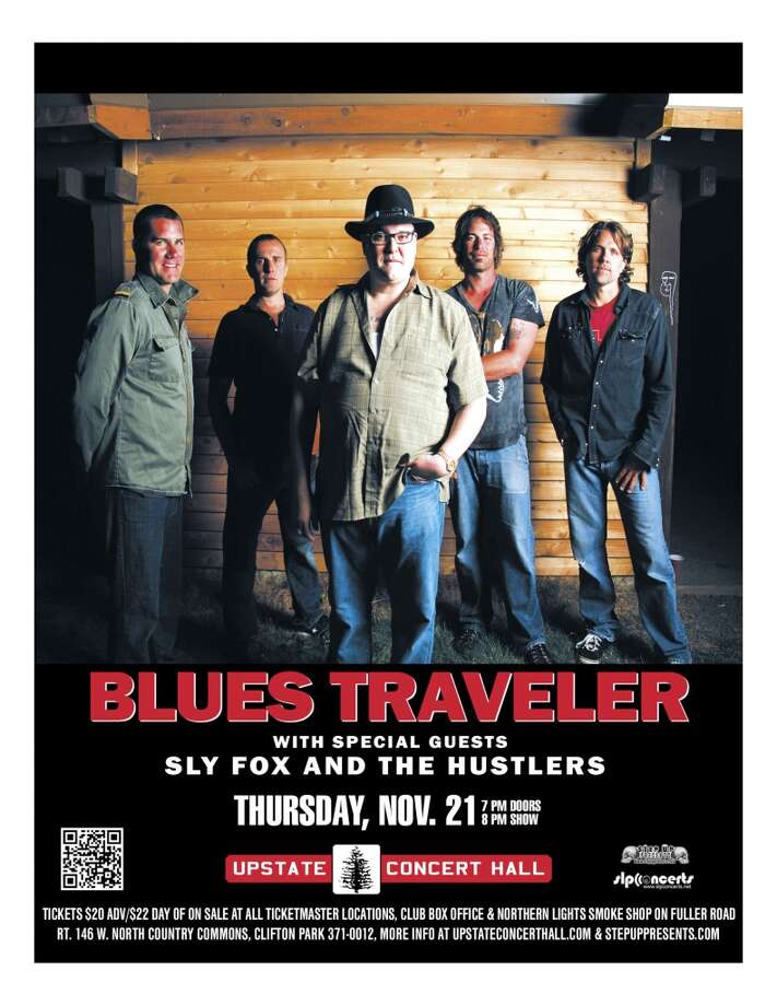 See Blues Traveler and special guests Sly Fox and The Hustlers at Up[state Concert Hall on Thursday, November 21st. Doors open at 7:00, show starts at 8:00.