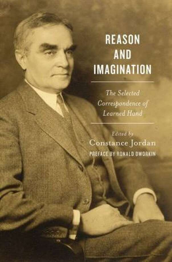 """""""Reason and Imagination: The Selected Correspondence of Learned hand, """" by Constance Jordan the granddaughter of Learned Hand. (amazon) Photo: Amazon"""