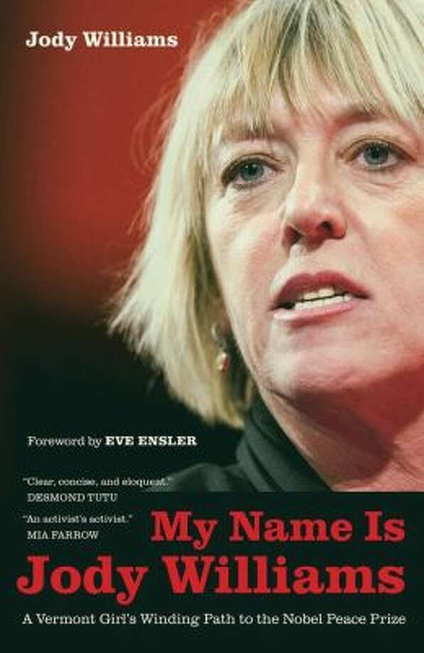 """My name is Jody Williams,"" by Jody Williams Photo: Xx"