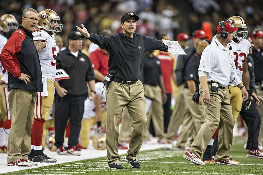 NEW ORLEANS, LA - NOVEMBER 17:  Head Coach Jim Harbaugh of the San Francisco 49ers reacts to a no call during a game against the New Orleans Saints at  Mercedes-Benz Superdome on November 17, 2013 in New Orleans, Louisiana.  The Saints defeated the 49ers 23-20.  (Photo by Wesley Hitt/Getty Images) Photo: Wesley Hitt, Getty Images