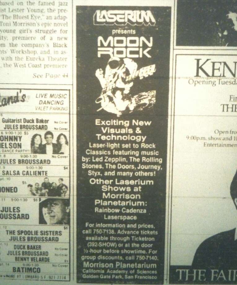 "12. THE LASERIUM: Moon Rocks and the Pink Floyd shows were iconic, and for me so was this long-running ad in the Chronicle's pink section. I went to one several times that played De La Soul's ""Me Myself and I,"" which was cool. No one smoked in the theater when I was there (the flash of the lighter would expose them), but the Planetarium seats smelled like pot anyway. Photo: Chronicle Archives"