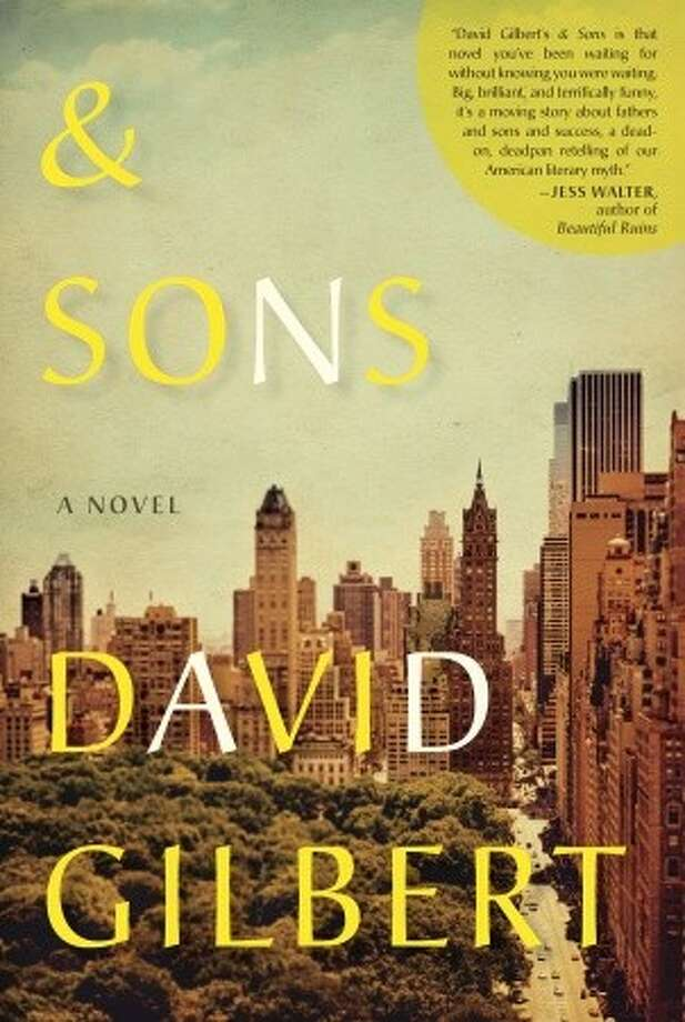 & Sons, by David Gilbert
