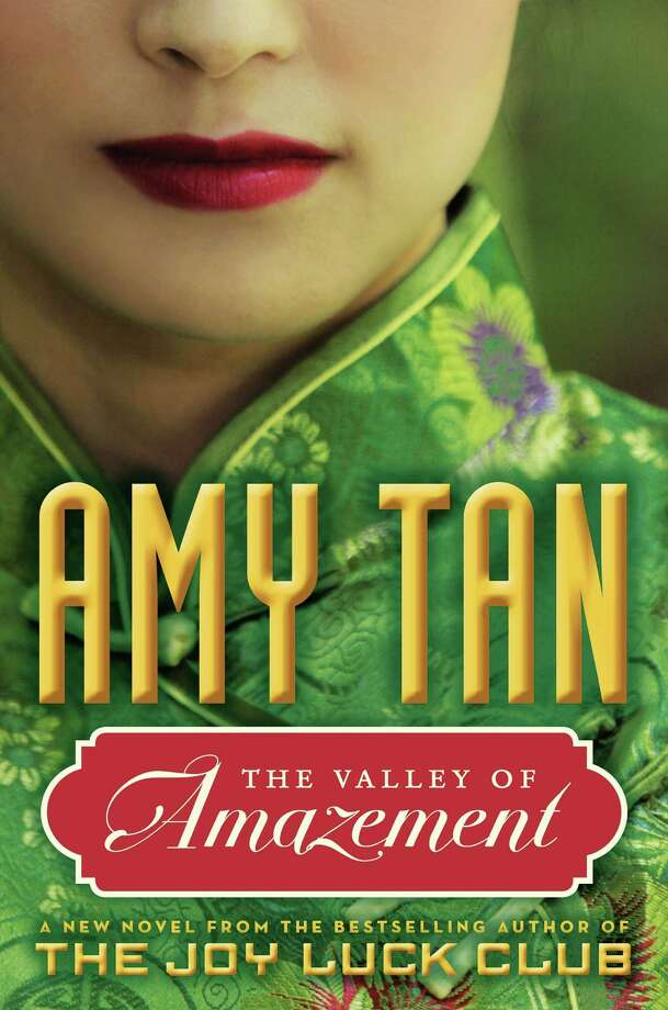 """The Valley of Amazement"" by Amy Tan hi rez Photo: Xx"