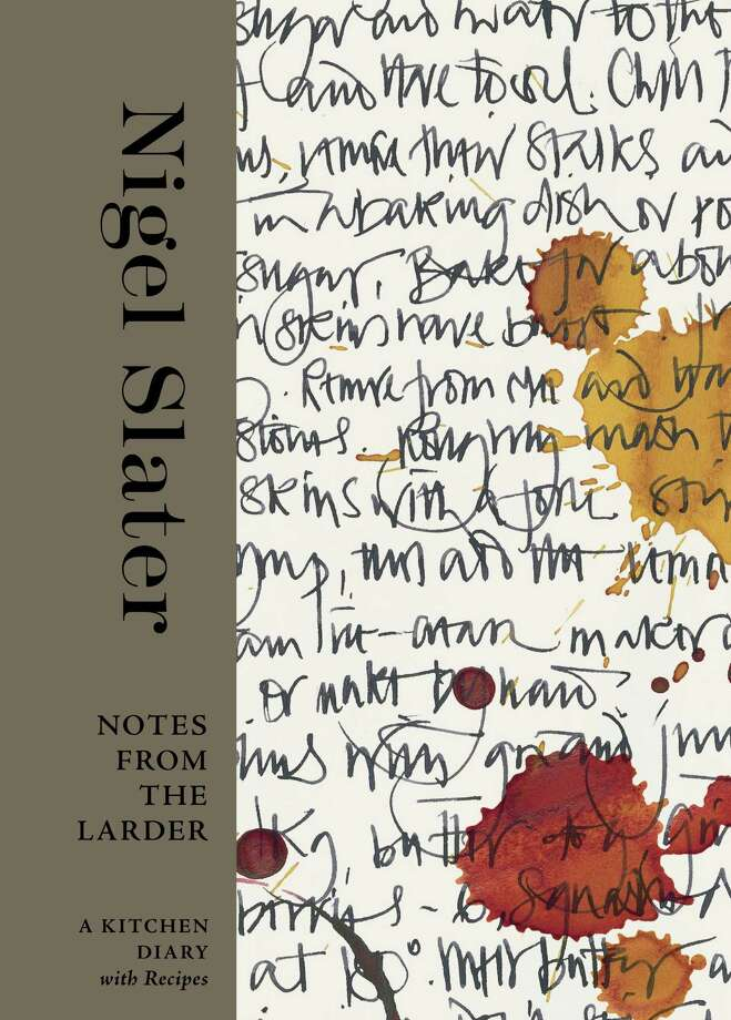 "This book cover image released by Ten Speed Press shows ""Notes From the Larder"" by Nigel Slater. Photo: Ten Speed Press, AP / Ten Speed Press"