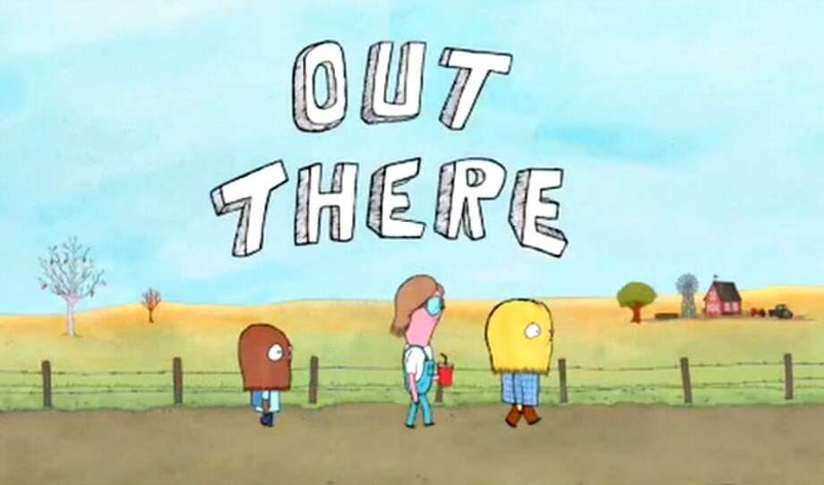 OUT THERE: IFC, 2013