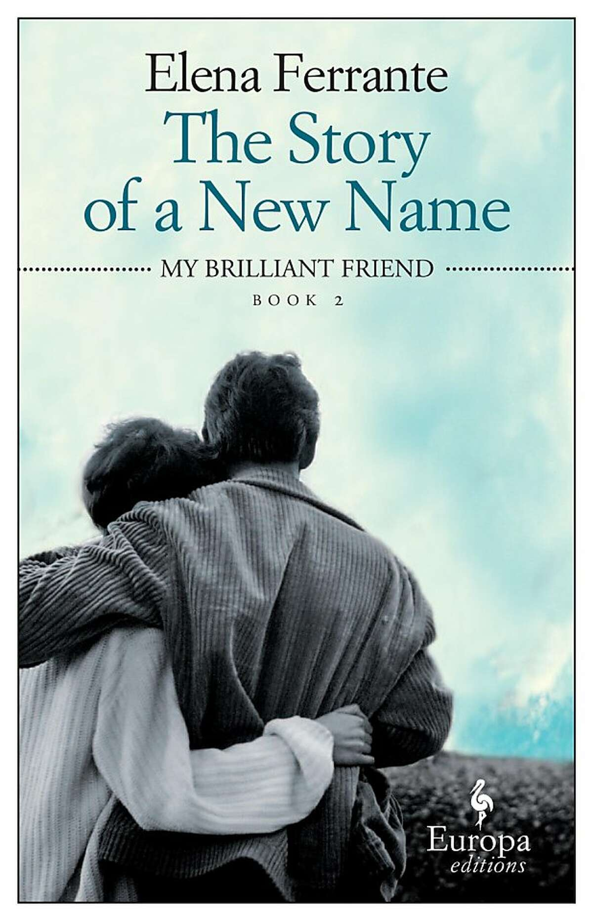 The Story of a New Name, by Elena Ferrante
