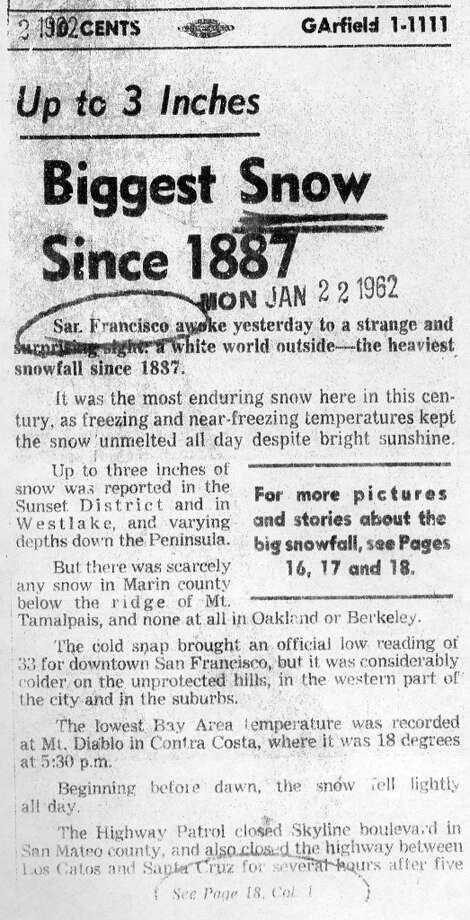 An article in the San Francisco Chronicle covered the surprise 1962 snowfall. A larger version of this is in the post. Photo: Chronicle Archives, The Chronicle