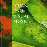 """BOOKS: Beyond the sound and into the visuals, """"Brian Eno: Visual Music"""" by Christopher Scoates, $50, www.chroniclebooks.com, focuses on Eno's art.  It's a very deep dive into his oeuvre and in certain ZIP codes, instant coffee table cred."""
