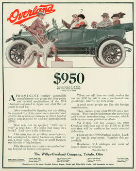 "An Overland automobile is shown in a magazine advertisement from 1914. The ad states, ""Yet if they will but compare the $950 Overland with most any of the $1200 to $1400 cars they will be unable to find much material difference."" Photo: Stock Montage, Getty Images / Archive Photos"