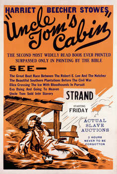 One sheet movie poster advertises 'Uncle Tom's Cabin' (World Producing Corp), starring Sam Lucas, 1914. Photo: John D. Kisch/Separate Cinema Ar, Getty Images / Moviepix