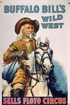 A poster advertises Buffalo Bill's West West show, part of the Sells Floto Circus, with a painting of Buffalo Bill himself, born William Frederick Cody (1846-1917), astride a horse, 1914. The poster was printed by the Erie Lithograph & Painting Company of Erie, Pa. Photo: Al Fenn, Time & Life Pictures/Getty Image / Time & Life Pictures