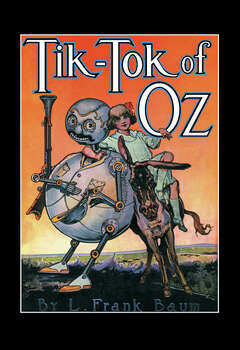 One of the original 15 books written by L. Frank Baum, the creator of the Oz saga. was published in 1914. Photo: Buyenlarge, Getty Images / Archive Photos