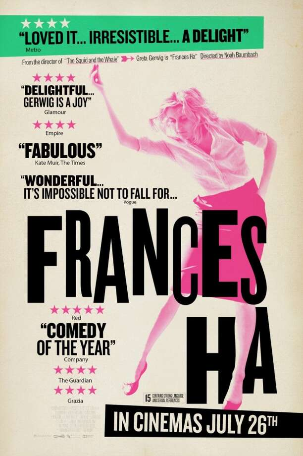 FRANCES HA - Just makes me happy.