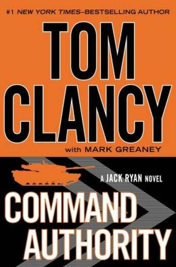"""""""Command Authority"""" by Tom Clancy Photo: Xx"""