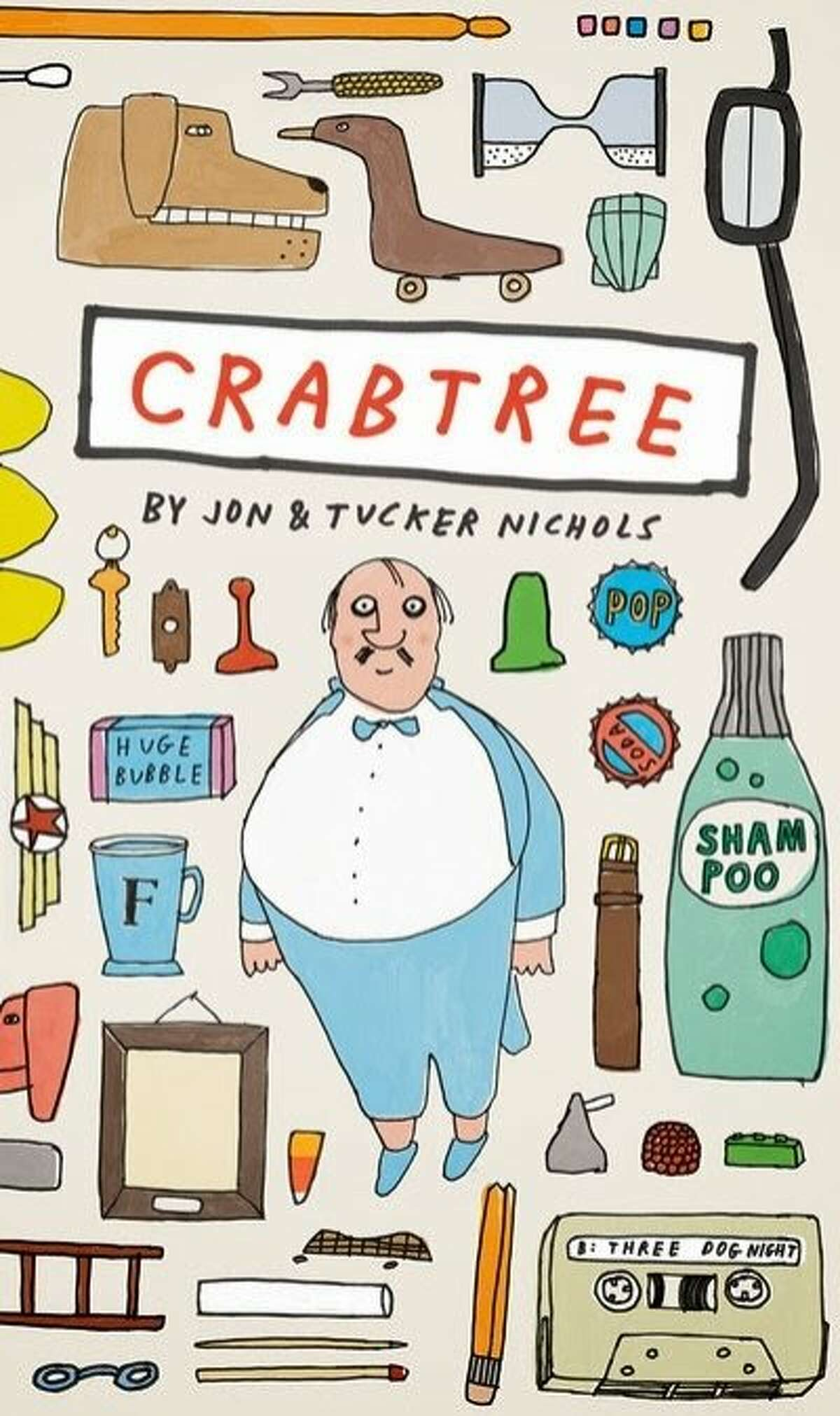 """""""Crabtree,"""" by Jon and Tucker Nichols, is one the books published by McSweeney's children's imprint, McSweeney's McMullens."""