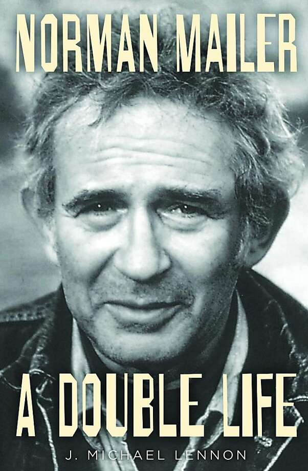 Norman Mailer: A Double Life, by J. Michael Lennon Photo: Simon & Schuster