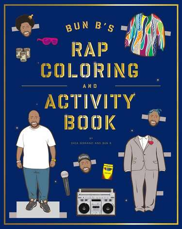 Bun B s Rap Coloring & Activity Book is a must-have for only the trillest on your Christmas list. Photo: Provided By The Manufacturer