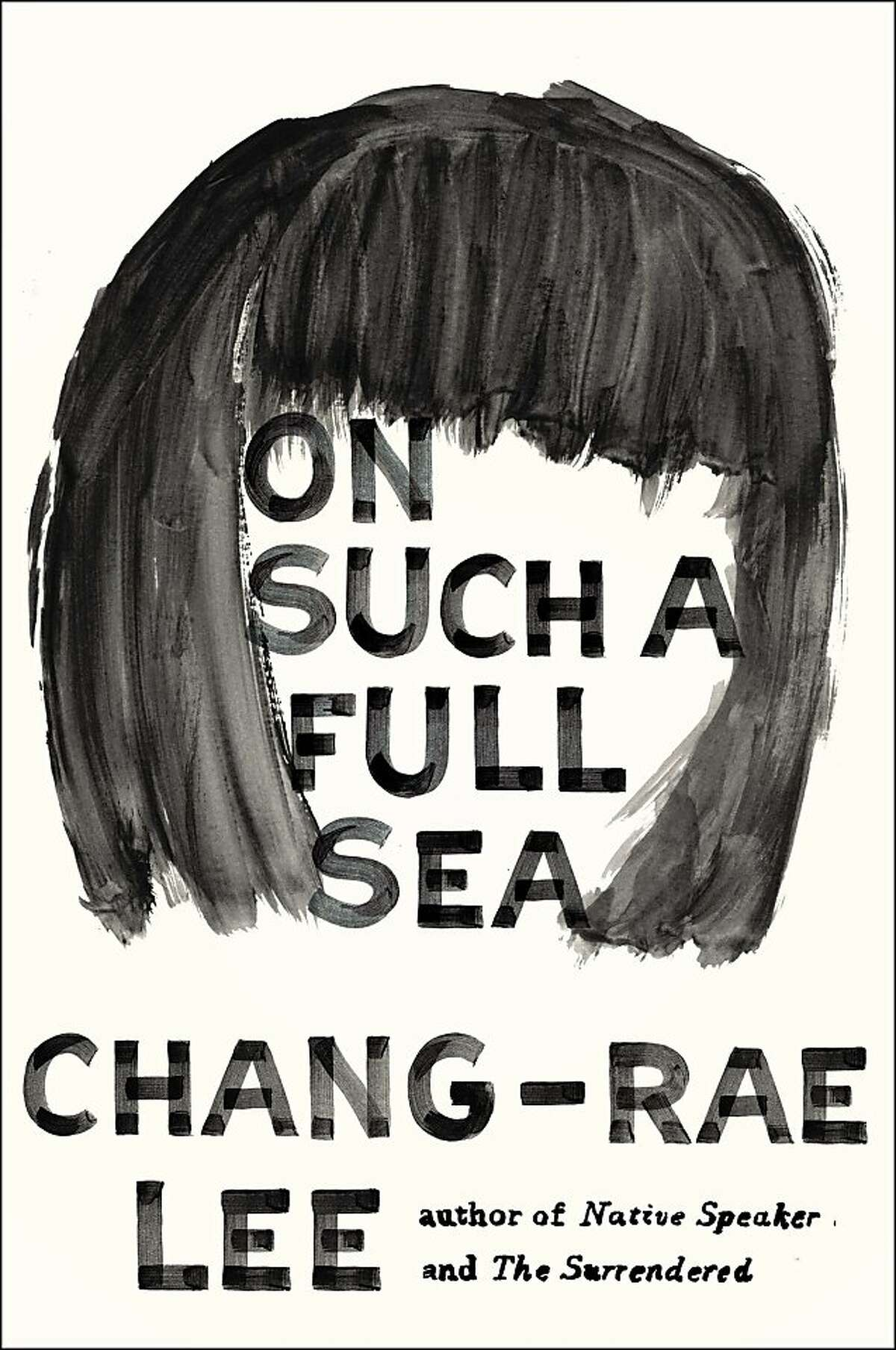 On Such a Full Sea, Chang-Rae Lee