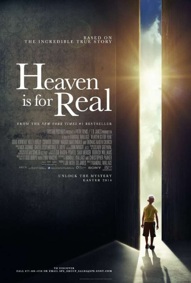 Heaven is for RealStarring:Greg Kinnear, Kelly Reilly, Connor CorumRelease date: April 16A small-town father who must find the courage and conviction to share his son's extraordinary, life-changing experience with the world. Photo: Contributed