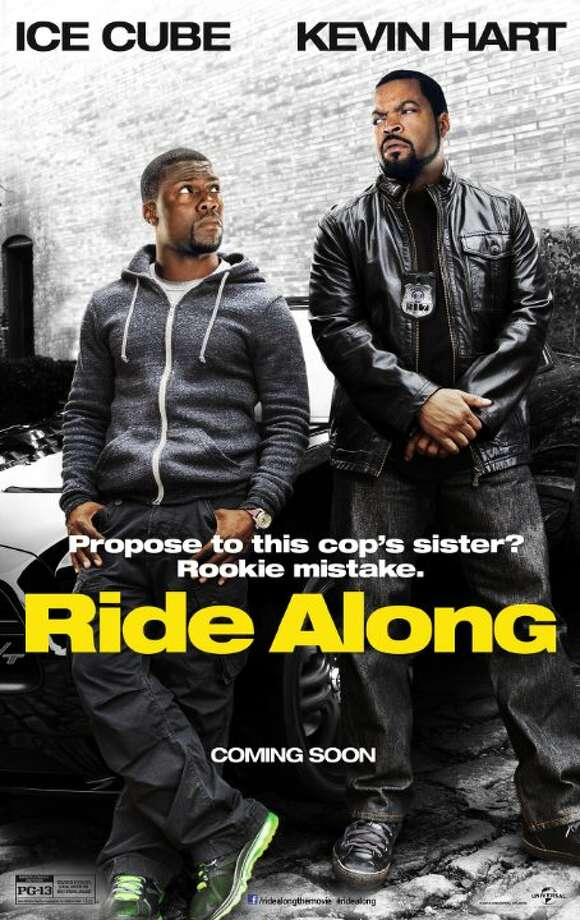 Ride AlongStarring:Ice Cube, Kevin Hart, Tika SumpterRelease date: Jan. 17Fast-talking security guard Ben joins his cop brother-in-law James on a 24-hour patrol of Atlanta in order to prove himself worthy of marrying Angela, James' sister. Photo: Contributed