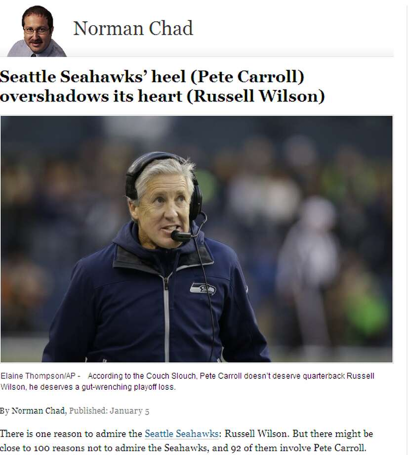 Syndicated columnist Norman Chad  We wrote about it Monday, but while Chad's anti-Seahawks rant (mostly directed at head coach Pete Carroll) didn't provide much analysis, it did give voice to the growing anti-Hawks sentiment among non-Seattlites. The noted poker writer predicted -- more like hoped for -- a 19-17 Seahawks loss, but we'll take this gamble with a grain of salt. Photo: Screenshot, WashingtonPost.com