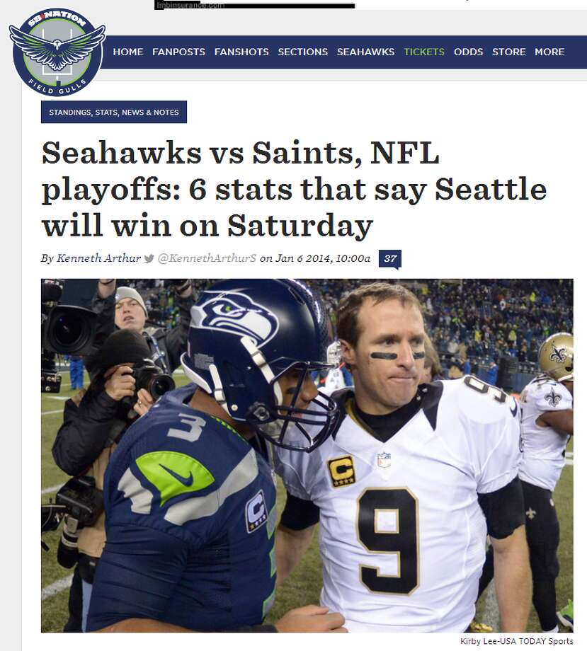Field GullsKenneth Arthur pointed out six statistics that indicate a Seattle victory on SB Nation's Seahawks blog, Field Gulls. The most telling? The Saints forced just four turnovers over the last nine games of the season. In that same span, the Hawks defense racked up 20. If Seattle comes out ahead in the turnover battle, as they've already done 11 times this season, a Hawks victory looks more and more likely. Photo: Screenshot, FieldGulls.com