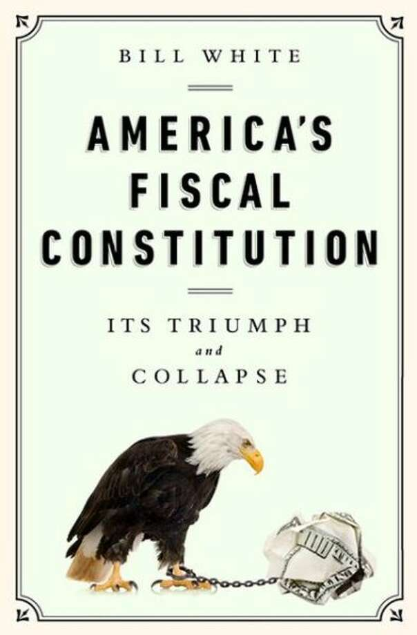 """America's Fiscal Constitution: Its Triumph and Collapse,"" by Bill White. (PublicAffairs, April 1) From Houston's former mayor, a book about federal debt. It used to be that the U.S. government borrowed only to preserve the union, and then imposed tax rates to reduce the burden of debt, White argues. Today, with the link between spending and taxing broken, White looks for past lessons to help balance the present-day budget."